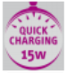 Quick charging 15w